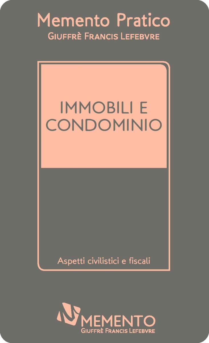 Memento Immobili e condominio